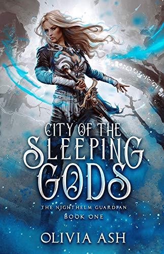 City of the Sleeping Gods: a Reverse Harem Fantasy Romance (The Nighthelm Guardian Series Book 1)
