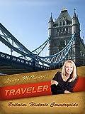 Laura McKenzie's Traveler - Britain's Historic Countryside