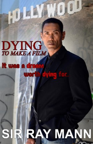 Dying to make a Film