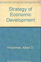 The Strategy of Economic Development