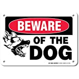 """Beware of the Dog Laminated Sign - 7""""x10"""" - MADE IN USA - .040 Rust Free Aluminum"""