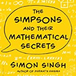 The Simpsons and Their Mathematical Secrets | Simon Singh