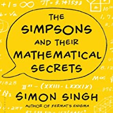 The Simpsons and Their Mathematical Secrets Audiobook by Simon Singh Narrated by William Neenan