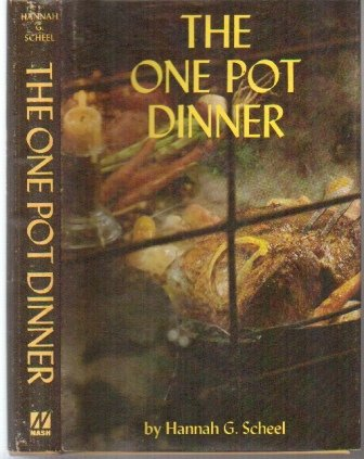 Jacket Hannah (The One Pot Dinner. 1970. Cloth with dustjacket.)