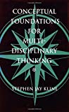 img - for Conceptual Foundations for Multidisciplinary Thinking book / textbook / text book