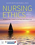 img - for Nursing Ethics: Across the Curriculum and Into Practice book / textbook / text book