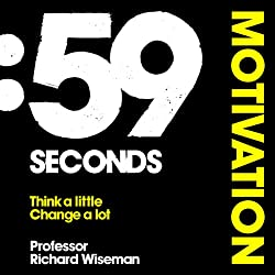 59 Seconds: Motivation