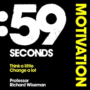 59 Seconds: Motivation Hörbuch