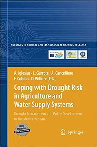 Ilmaiset kirjat ladattavaksi ipadilla 3 Coping with Drought Risk in Agriculture and Water Supply Systems: Drought Management and Policy Development in the Mediterranean (Advances in Natural and Technological Hazards Research) 9400789521 PDF PDB CHM