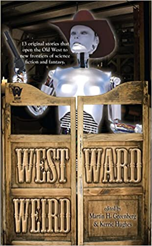 Image result for westward weird book cover