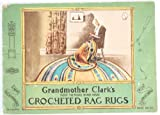 img - for Grandmother Clark's How to Make Hand made Crocheted Rag Rugs Book No. 24 book / textbook / text book