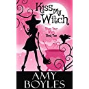 Kiss My Witch (Bless Your Witch Book 2)