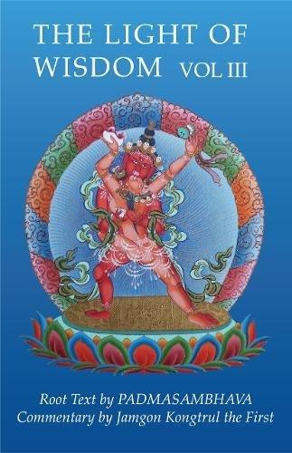 Light of Wisdom, Volume III: Teachings on the Secret Empowerment