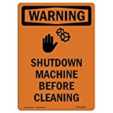 OSHA WARNING Sign - Shutdown Machine Before With Symbol   Choose from: Aluminum, Rigid Plastic or Vinyl Label Decal   Protect Your Business, Construction Site, Warehouse & Shop Area   Made in the USA