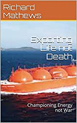 Exporting Life not Death: Championing Energy not War