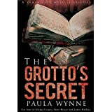 The Grotto's Secret: A Historical Conspiracy Mystery Thriller