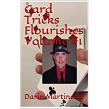 Card Tricks Flourishes Volume #1