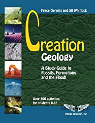 Creation Geology: A Study Guide to Fossils, Formations and the Flood (Creation Study Guides) (Volume 4)