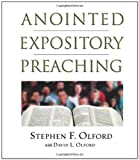 Anointed Expository Preaching, Stephen Olford and David Olford, 0805431292