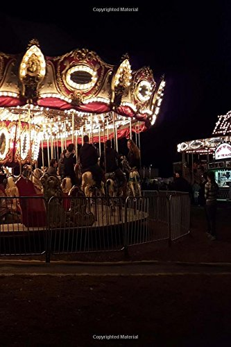 Download Journal Carousel Merry Go Round Amusement Park Lit Up At Night: (Notebook, Diary, Blank Book) (Photo Covers Journals Notebooks Diaries) ebook