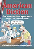 American Diction for Non-Native Speakers, Chrissie Oppedisano and Chrissie Oppedisano, 1453829377