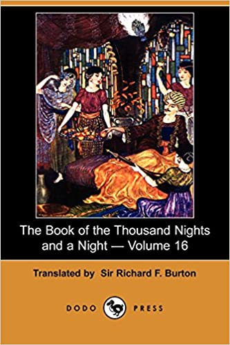 Book The Book of the Thousand Nights and a Night - Volume 16 (Dodo Press)
