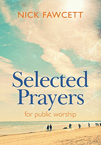 Selected Prayers for Public Worship by Kevin Mayhew