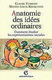 Anatomie des idées ordinaires: Comment étudier les représentations sociales