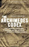 The Archimedes Codex, Reviel Netz and William Noel, 0306817373