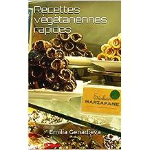Recettes végétariennes rapides (French Edition)