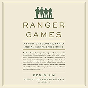 Download audiobook Ranger Games: A Story of Soldiers, Family and an Inexplicable Crime