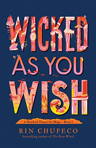 Wicked As You Wish (A Hundred Names for Magic)