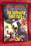 The Ultimate Bike Path, Mike Sirota, 0441843913