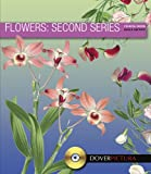 Flowers: Second Series (Dover Pictura Electronic Clip Art)