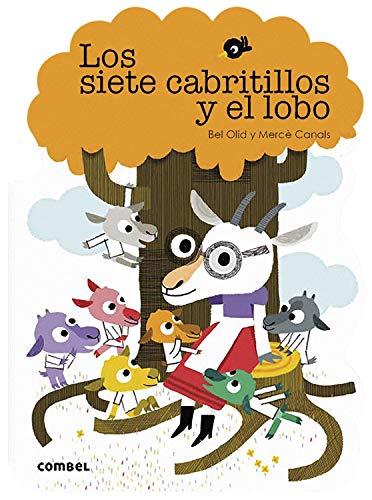 Los siete cabritillos y el lobo: 12 (¡Qué te cuento!) por Olid Baez, Bel,Canals Ferrer, Mercè