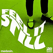 Feel It Still (Medasin Remix)