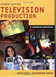 Television Production, Keith Kyker and Christopher Curchy, 1591581591