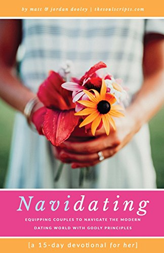 NaviDating-A-15-Day-Devotional-for-Her-Equipping-Couples-to-Navigate-the-Modern-Dating-World-with-Godly-Principles