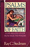 Psalms of Faith: A Life-Related Study from Selected Psalms