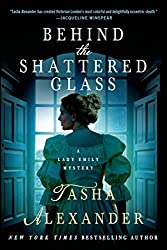 Behind the Shattered Glass: A Lady Emily Mystery (Lady Emily Mysteries Book 8)