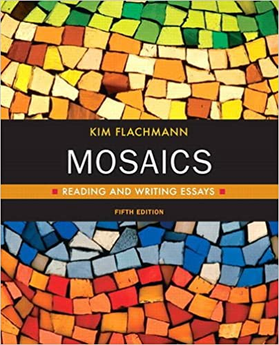 amazon com  mosaics  reading and writing essays  with access code    amazon com  mosaics  reading and writing essays  with access code   flachmann developmental writing         kim flachmann  books