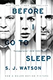 Before I Go to Sleep tie-in: A Novel by S. J. Watson (2014-08-26)