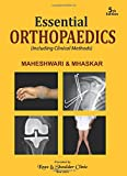 Essential Orthopaedics(Including Clinical Methods)