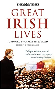 Book The Times Great Irish Lives (Times (Times Books))
