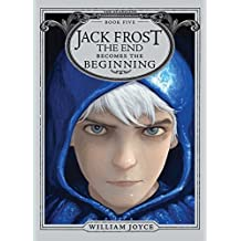 Jack Frost (w.t.): The End Becomes the Beginning