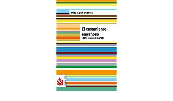 Amazon.com: El casamiento engañoso (novelas ejemplares): (low cost). Edición limitada (Spanish Edition) eBook: Miguel de Cervantes: Kindle Store