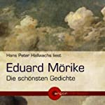 Eduard Mörike - Die schönsten Gedichte | Eduard Mörike