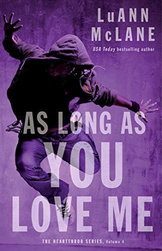 As Long As You Love Me (The Heartthrob Series Book 4) (New Kids On The Block Reunion Tour)