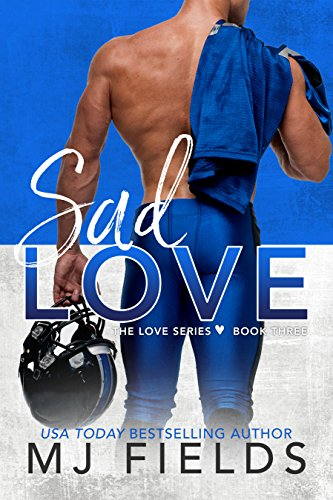 Sad Love (Love Series Book 3)