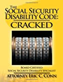 The Social Security Disability Code, Attorney Eric C. Conn, 1467043389